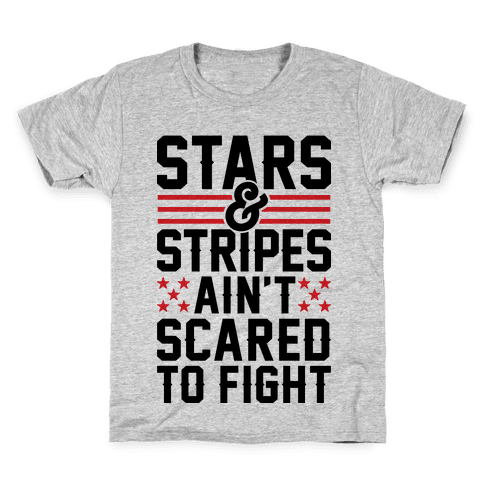 Stars And Stripes Ain't Scared To Fight Kids T-Shirt
