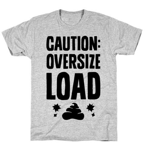 CAUTION: Oversize Load T-Shirt