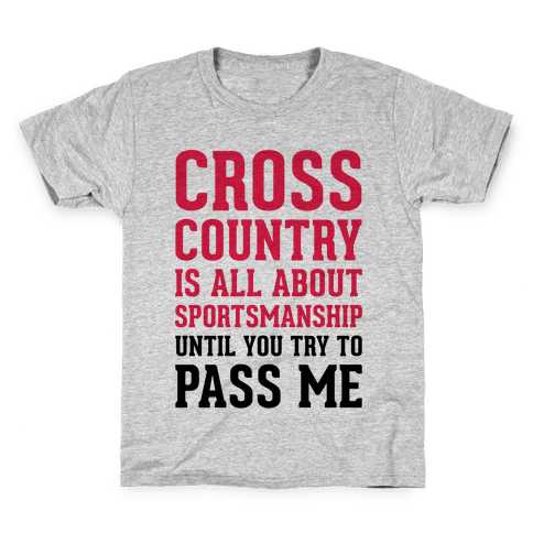 Cross Country Is All About Sportsmanship Kids T-Shirt