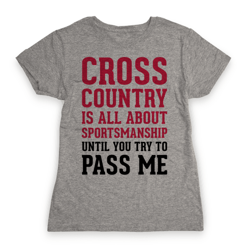 Cross Country Is All About Sportsmanship Womens T-Shirt