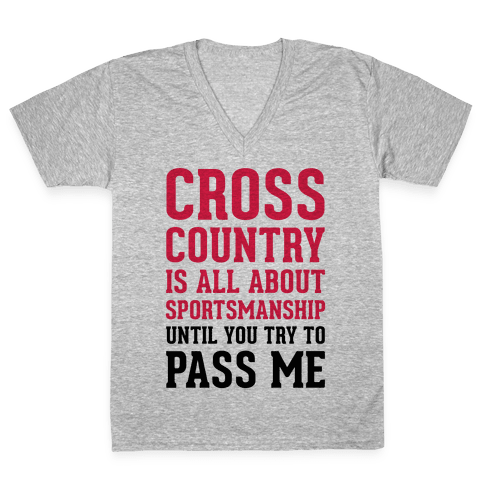 Cross Country Is All About Sportsmanship V-Neck Tee Shirt
