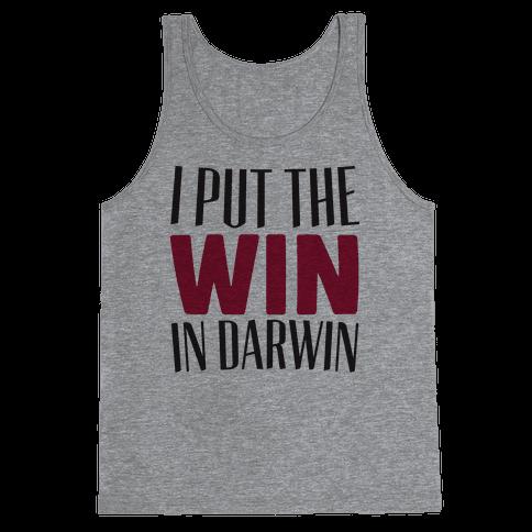 I Put The Win in Darwin Tank Top