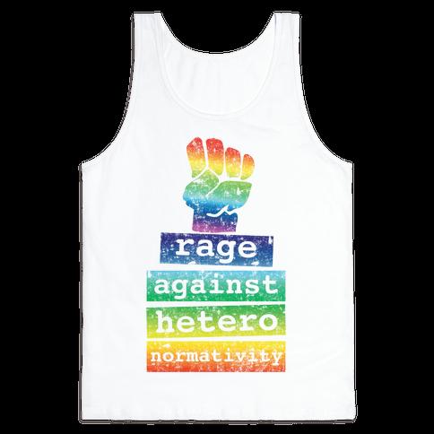 Rage Against Heteronormativity Tank Top
