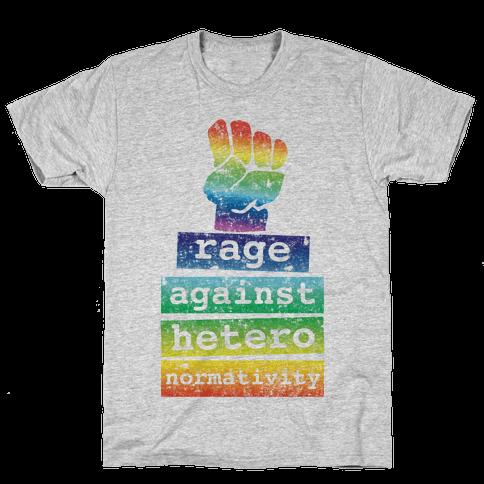 Rage Against Heteronormativity Mens T-Shirt