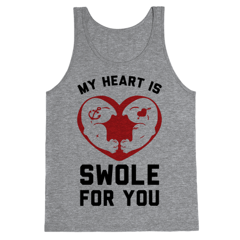 My Heart Is Swole For You Tank Top