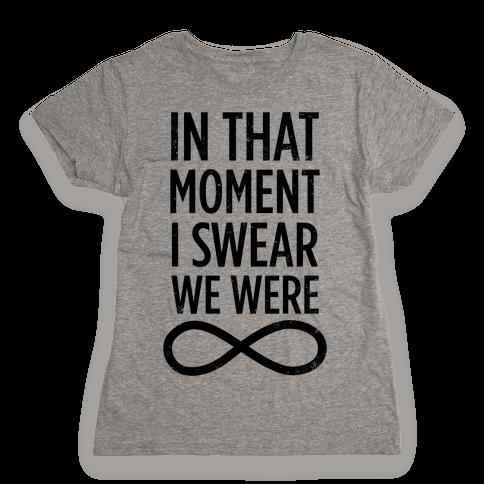 I Swear We Were Infinite Womens T-Shirt