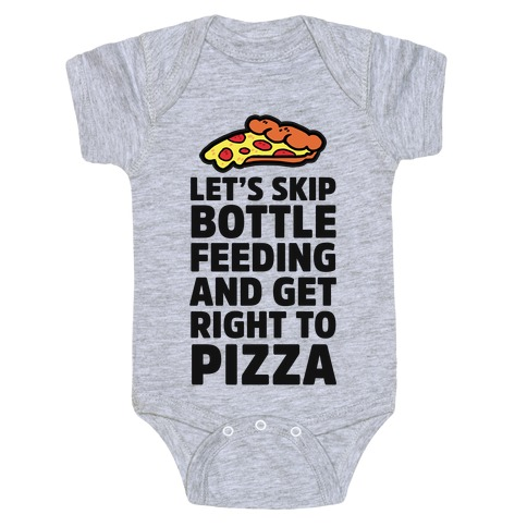 Let's Skip Bottle Feeding and Get Right to Pizza Baby Onesy