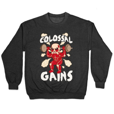 Colossal Gains (AoT) Pullover