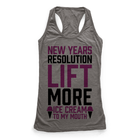 New Years Resolution: Lift More (Ice Cream To My Mouth)