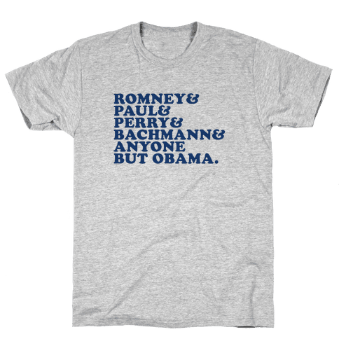 Someone Anyone But Obama Mens T-Shirt