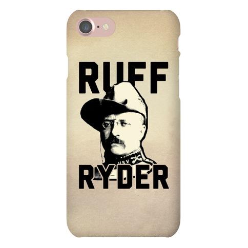 Ruff Ryder Theodore Roosevelt Phone Case