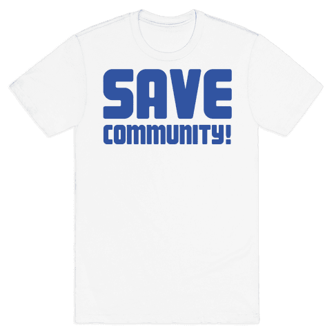 Save Community! Mens T-Shirt