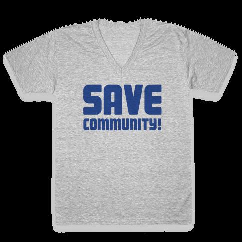 Save Community! V-Neck Tee Shirt