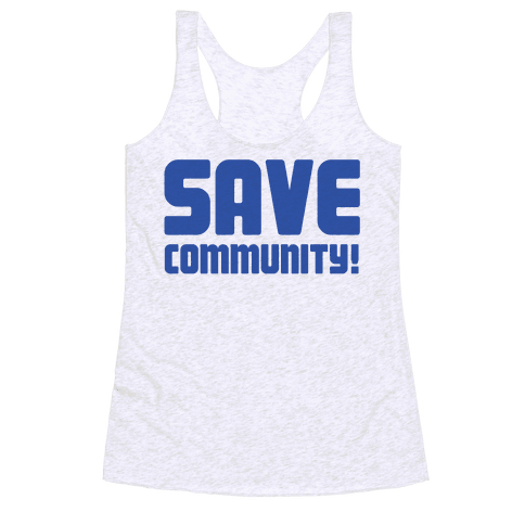 Save Community! Racerback Tank Top