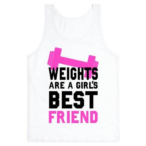 Weights are a Girls Best Friend Tank Top