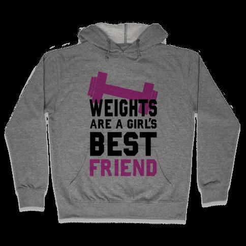 Weights are a Girls Best Friend Hooded Sweatshirt