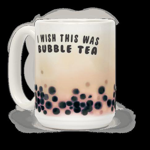 I Wish This Was Bubble Tea