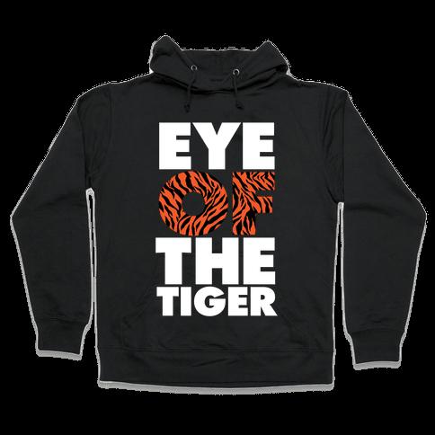 Eye Of The Tiger Hooded Sweatshirt