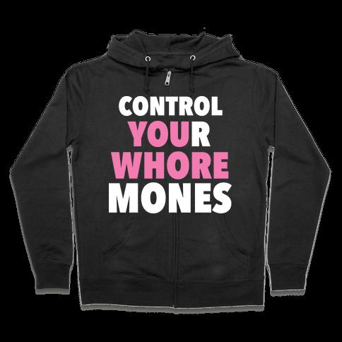 Control Your Whoremones (Dark) Zip Hoodie