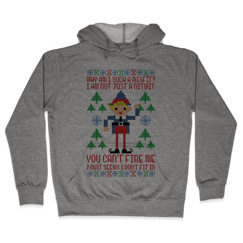Why am I Such a Misfit I Am Not Just a Nitwit Hooded Sweatshirt