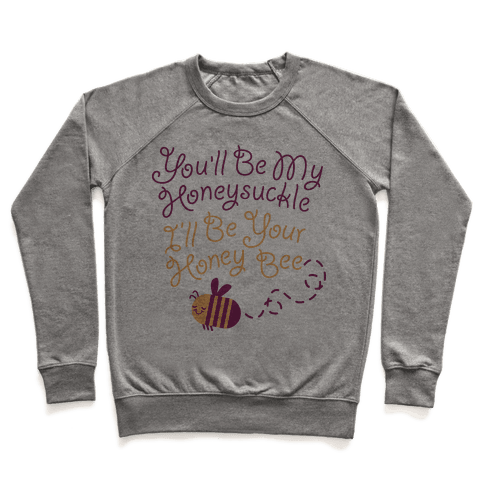 I'll Be Your Honey Bee Pullover