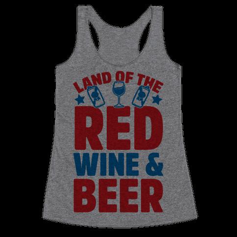 Land Of The Red Wine & Beer Racerback Tank Top