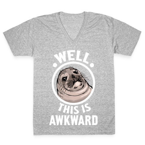 Well, This is Awkward. V-Neck Tee Shirt