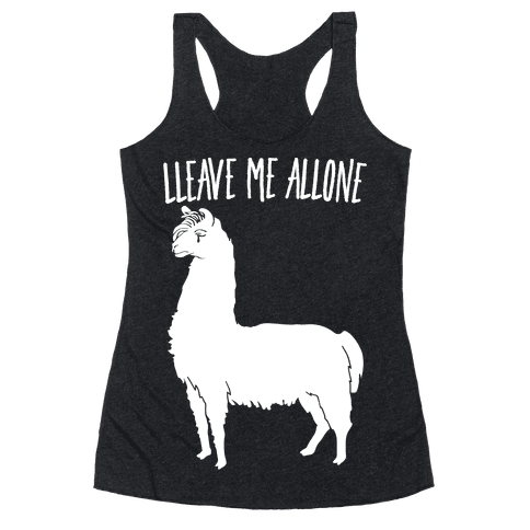 Leave Me Alone Llama Racerback Tank Top