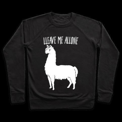 Leave Me Alone Llama Pullover