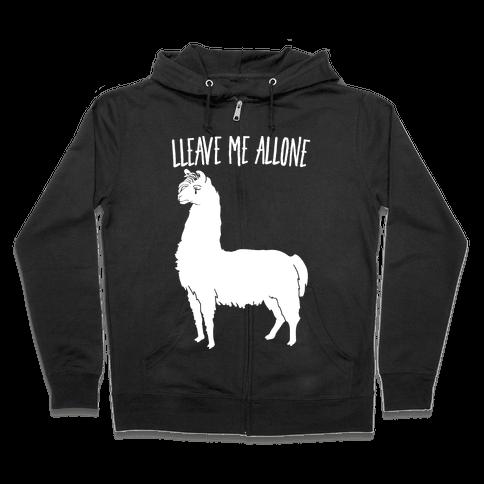 Leave Me Alone Llama Zip Hoodie