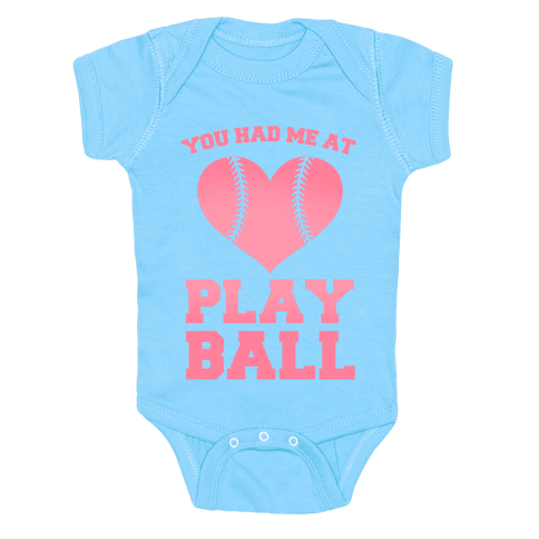 You Had Me At Play Ball Baby Onesy
