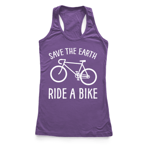 Save The Earth Ride A Bike Racerback Tank Top