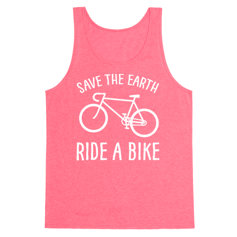Save The Earth Ride A Bike Tank Top