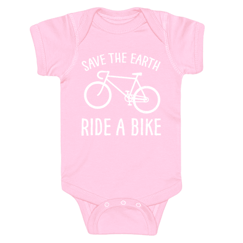 Save The Earth Ride A Bike Baby Onesy