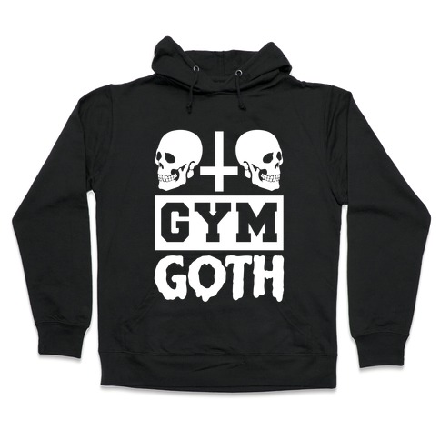 Gym Goth Hooded Sweatshirt