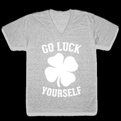 Go Luck Yourself V-Neck Tee Shirt