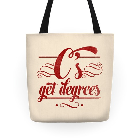 C's Get Degrees Tote