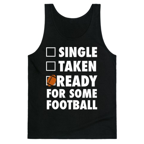 Ready For Some Football (White Ink) Tank Top
