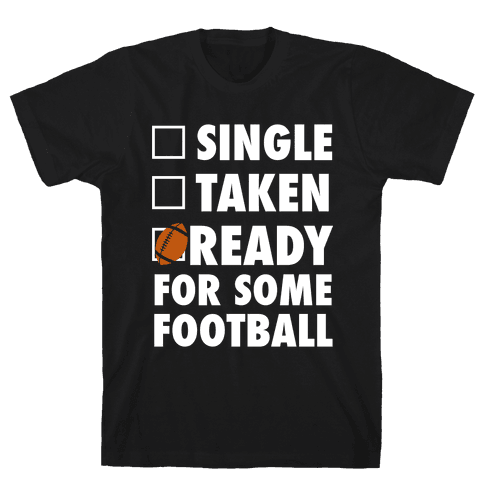 Ready For Some Football (White Ink) Mens T-Shirt