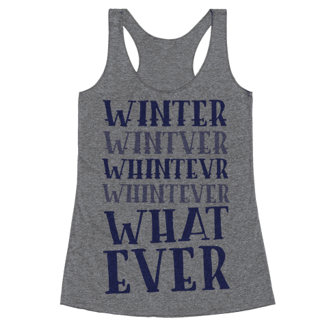 Whatever Winter Racerback Tank Top