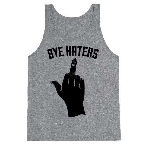 Hi Haters Bye Haters Tank Top