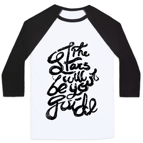 The Stars Will Be Your Guide Baseball Tee