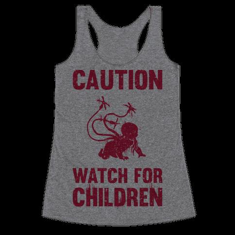 Caution Watch For Children Racerback Tank Top