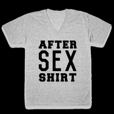 After Sex Shirt V-Neck Tee Shirt