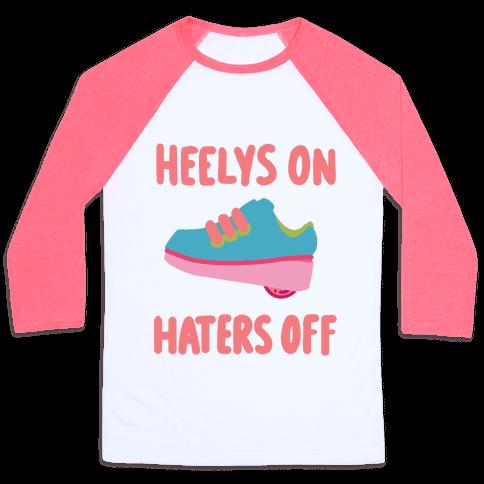 Heelys On, Haters Off