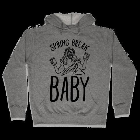 Spring Break Baby Hooded Sweatshirt