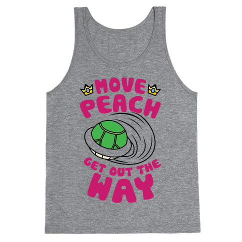 Move Peach Get Out The Way Tank Top