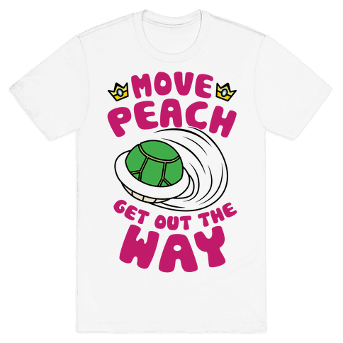 Move Peach Get Out The Way Mens T-Shirt