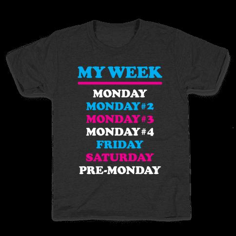 My Week Kids T-Shirt