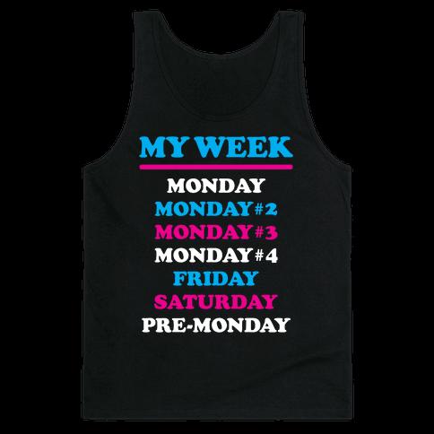 My Week Tank Top